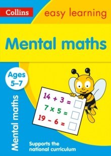 Mental Maths Ages 5-7 : Ideal for Home Learning by Collins Easy Learning