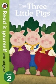 The Three Little Pigs -Read it yourself with Ladybird : Level 2