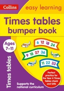 Times Tables Bumper Book Ages 7-11 : Prepare for School with Easy Home Learning
