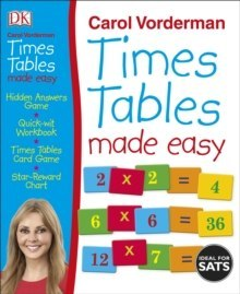 Times Tables Made Easy by Carol Vorderman