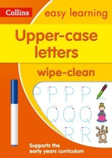 Upper Case Letters Age 3-5 Wipe Clean Activity Book : Prepare for Preschool with Easy Home Learning