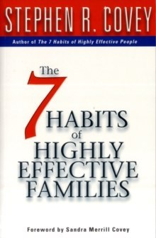 7 Habits Of Highly Effective Families by Stephen R. Covey