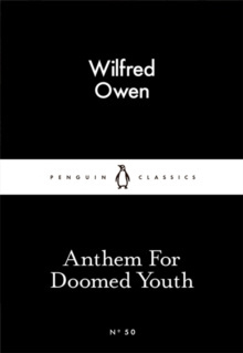 Anthem For Doomed Youth by Wilfred Owen