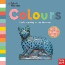 British Museum: Colours by Nosy Crow