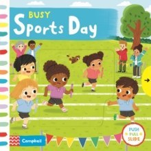 Busy Sports Day by Campbell Books