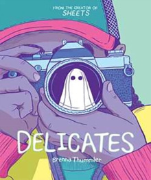 Delicates by Brenna Thummler
