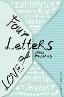 Four Letters Of Love by Niall Williams, John Hurt