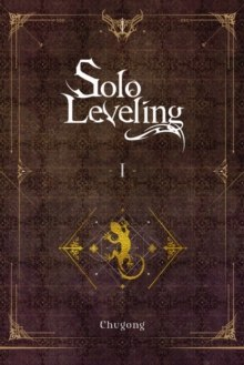Solo Leveling, Vol. 1 (light novel) by Chugong