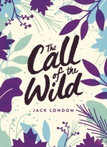 The Call of the Wild : Green Puffin Classics