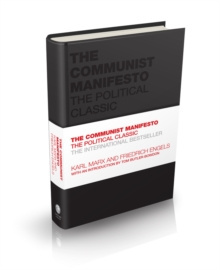 The Communist Manifesto : The Political Classic