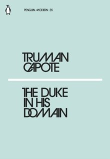 The Duke in His Domain by TRUMAN CAPOTE