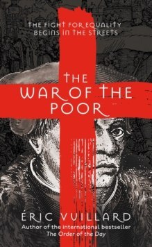 The War of the Poor by Eric Vuillard