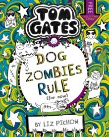 Tom Gates: DogZombies Rule (For now...) : 11