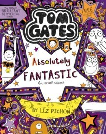 Tom Gates is Absolutely Fantastic (at some things) : 5