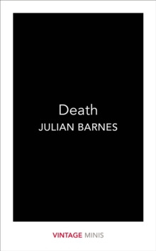 Death : Vintage Minis by Julian Barnes