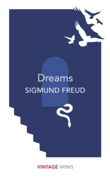 Dreams : Vintage Minis by Sigmund Freud