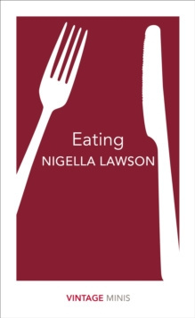 Eating : Vintage Minis by Nigella Lawson