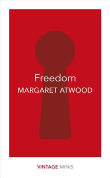 Freedom : Vintage Minis by Margaret Atwood