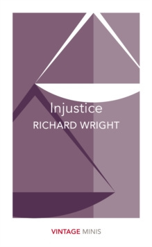 Injustice : Vintage Minis by Richard Wright