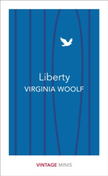 Liberty : Vintage Minis by Virginia Woolf