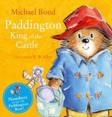 Paddington King of the Castle by Micheal Bond