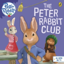 Peter Rabbit Animation: The Peter Rabbit Club by Beatrix Potter