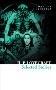 Selected Stories by H.P. Lovecraft