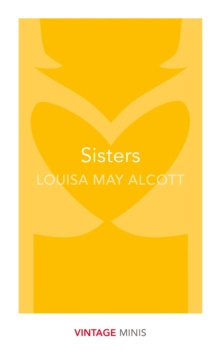 Sisters : Vintage Minis by Louisa May Alcott