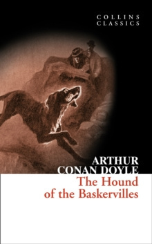 The Hound of the Baskervilles : A Sherlock Holmes Adventure by Sir Arthur Conan Doyle