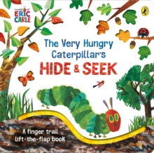 The Very Hungry Caterpillar's Hide-and-Seek by Eric Carle