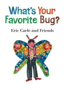 What's Your Favorite Bug? : 3 by Eric Carle