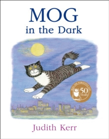 Mog in the Dark by Judith Kerr