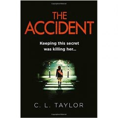 The Accident by C.L. Taylor