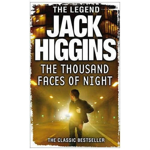 The Thousand Faces of Night by Jack Higgins