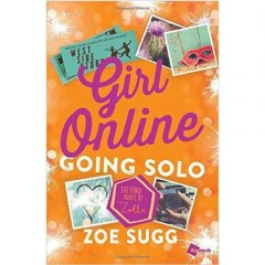 Girl Online: Going Solo by Zoe Sugg
