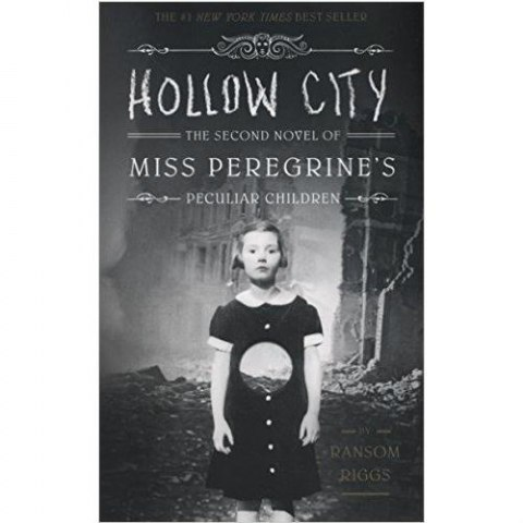 Hollow City: The Second Novel of Miss Peregrine's Children (Miss Peregrine's Peculiar Children)