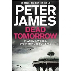 Dead Tomorrow by Peter James