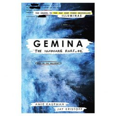 Gemina : The Illuminae Files Book 2 by Jay Kristoff, Amie Kaufman