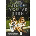 Since You've Been Gone by Morgan Matson