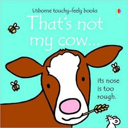 That's Not My Cow by Fiona Watt