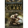 The Infernal Devices 2: Clockwork Prince by Cassandra Clare