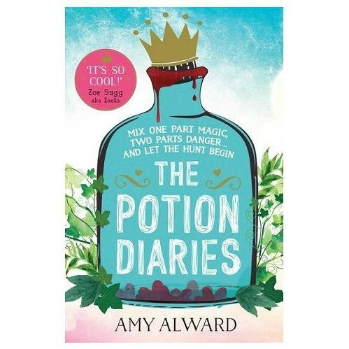 The Potion Diaries : 1 by Amy Alward
