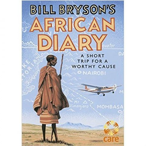 Bill Bryson's African Diary by Bill Bryson (Hardcover)