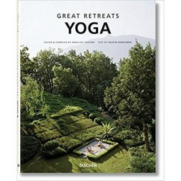 Great Yoga Retreats by Kristin Rubesamen, Angelika Taschen