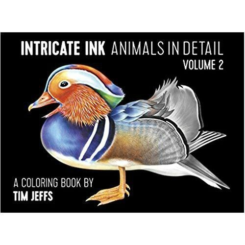 Intricate Ink Animals in Detail Vol. 2 a Coloring Book by Tim Jeffs