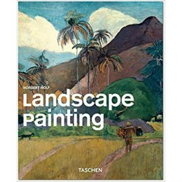 Landscape Painting : The Landscape from Renaissance to Pop