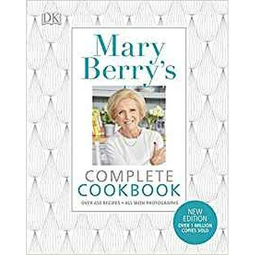 Mary Berry's Complete Cookbook : Family Favourites with Perfect Results Every Time by Mary Berry