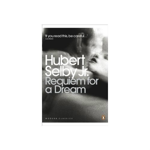 Requiem for a Dream by Hubert Selby