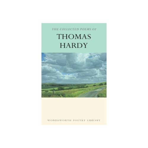 The Collected Poems by Thomas Hardy