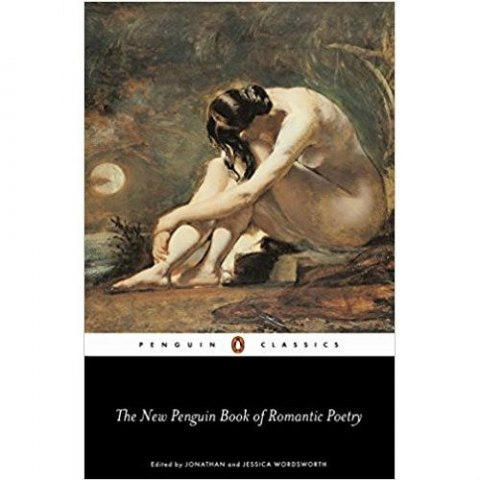 The Penguin Book of Romantic Poetry by Jonathan Wordsworth